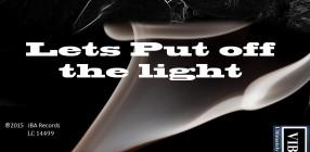 lets put off the light